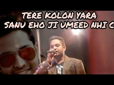 Tere Kolon Yaara Sanu Eho Ji Umeed Nahi video