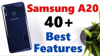 Samsung A20 40+ Best Features