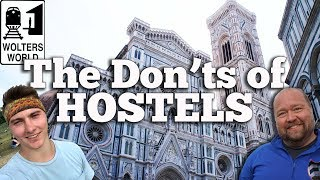 Hostels - What You Should Never Do in a Hostel