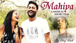 Mahiya | Musical Short Film by Divij Naik | Red Ribbon Music