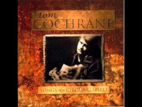 Tom Cochrane - Dreamers Dream