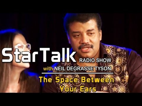 StarTalk with Neil deGrasse Tyson - The Science of the Mind