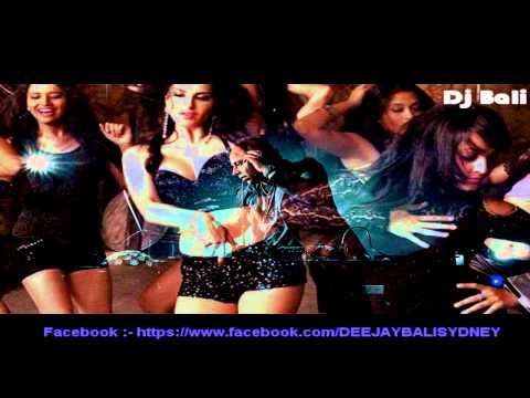 BABY DOLL - RAGINI MMS 2  - DJ BALI SYDNEY - REMIX 2014