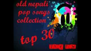 nepali pop songs collection-old pop songs