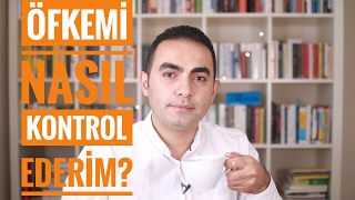 Öfkemi Nasıl Kontrol Edebilirim?