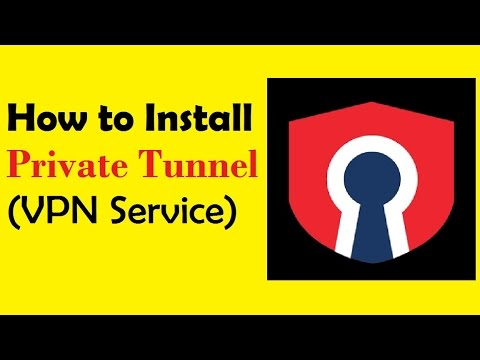 How To Install Private Tunnel   A Free Vpn Service   On Windows 7.8.1.10  By Riddz
