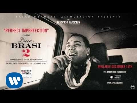 Kevin Gates - Perfect Imperfection (Official Audio)
