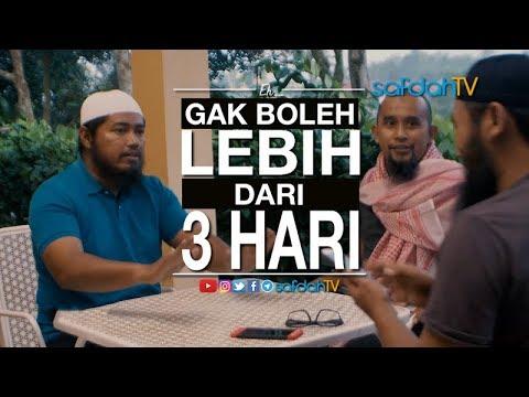 Adab Harian Muslim: Eh.. Gak Boleh Lebih Dari 3 Hari - Talent SAFDAHTV