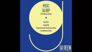 Dj DEP ft.  Martina Striano - Music