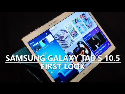Samsung Galaxy Tab S 10.5 - First Look and Hands On!