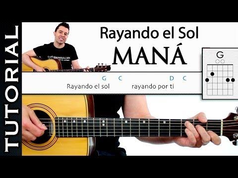 Como tocar MANÁ Rayando El Sol Acordes y ritmo tutorial de guitarra completo