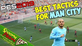 PES 2019 | Best Formation amp Tactic for Manchester City | Tiki Taka Tactics | 4K