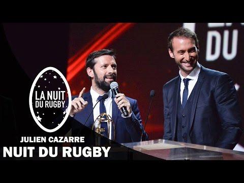 Nuit du Rugby - Julien Cazarre et les