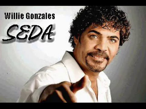 Willie Gonzales - Seda