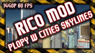 ☑️ Cities Skylines / Mod RICO / Propy