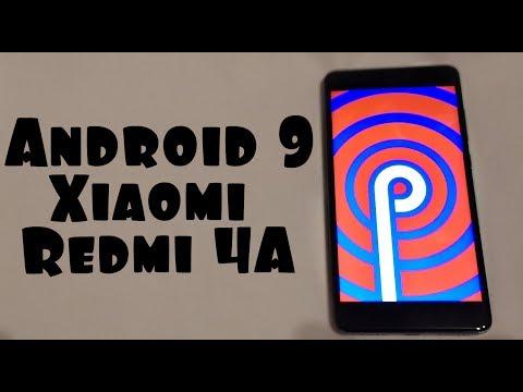 Установил Android 9 на Xiaomi Redmi 4A  🔥 ОГОНЬ ПРОШИВКА
