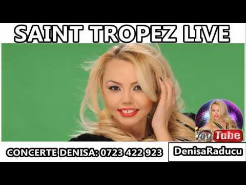 DENISA - SAINT TROPEZ  (NUNTA 2015) Cele mai noi manele Septembrie