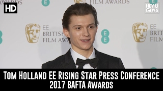 Tom Holland Rising Star Winners Room Speech - BAFTAs 2017