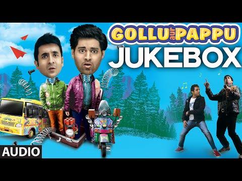 Official: Gollu Aur Pappu Full Audio Songs Jukebox | T-series video