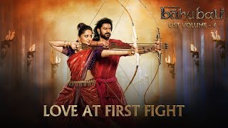 Baahubali OST Volume 06 Love At First Fight | MM Keeravaani