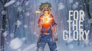 Boku no Hero Academia AMV - FOR THE GLORY