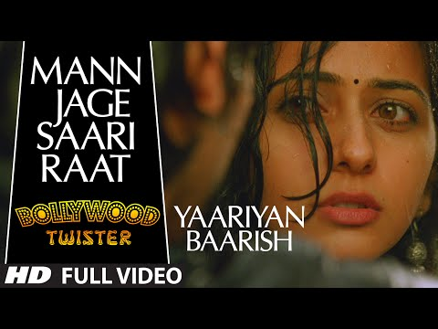 Bollywood Twisters - mann Jaage Saari Raat Song | Yaariyan Ft. Himansh Kohli, Rakul Preet video