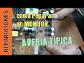 Cómo reparar el 90% de las averías de un monitor por menos de 1 euro