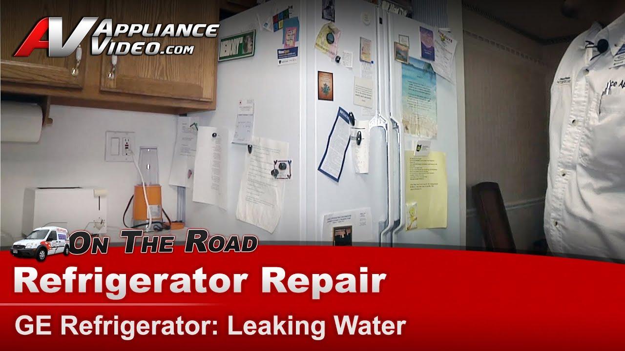 Refrigerator Repair Amp Diagnostic Leaking Water Ge