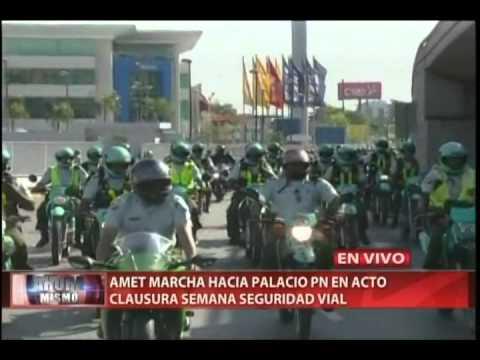Amet marcha hacía Palacio PN en acto clausura semana seguridad vial