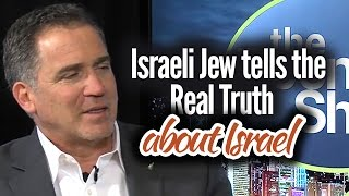 Exclusive interview: Honest Israeli Jew tells the Real Truth about Israel
