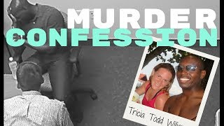 Steven Williams Police Interrogation - Murder of Tricia Todd