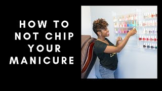 How To Not Chip Your Manicure| Quick Nail Care Tip