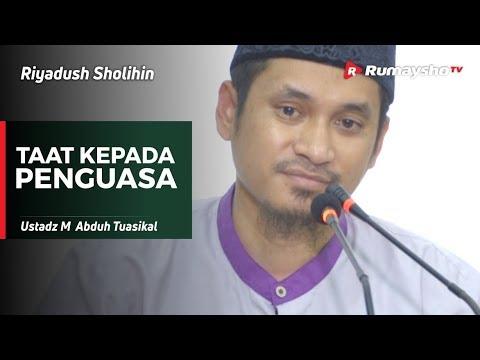 Riyadush Sholihin : Taat Kepada Penguasa - Ustadz M Abduh Tuasikal