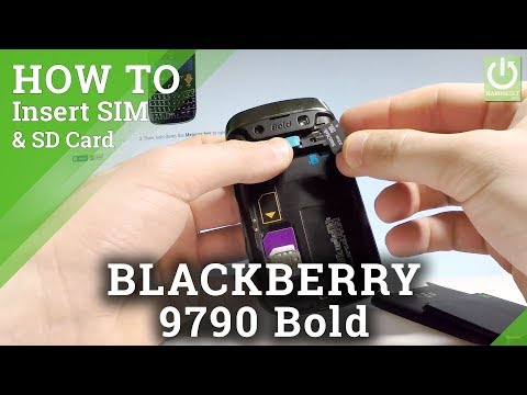 How to Insert SIM & SD on BLACKBERRY 9790 Bold - SIM / Micro SD