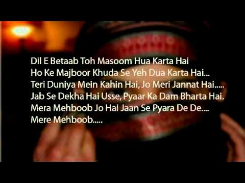 Mere Mehboob Tujhey - New Lyrics video