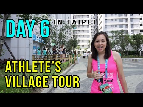 TOURING THE VILLAGE AT THE SUMMER UNIVERSIADE | Taipei Vlog Day 6