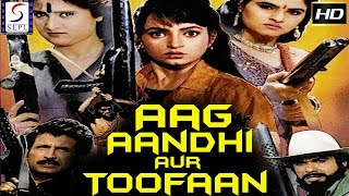 Aag Aandhi Aur Toofan - आग औंधी और तोफान - Dubbed Hindi Movies Movie HD l Mukesh Khanna, Kiran Kumar