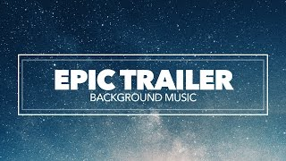 Epic Inspiring Cinematic Background Music For Film Trailers And Audio Games