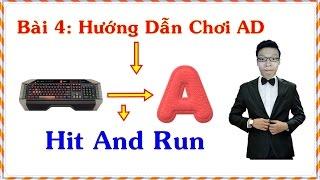 [Lớp Học Liên Minh] Bài 4: Cách Chơi AD Hit And Run - Trâu Best Udyr