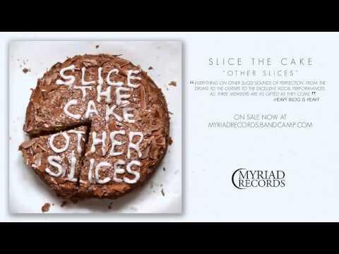 Slice The Cake - False Illumination