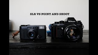 SLR vs Point and Shoot film cameras - which is right for you