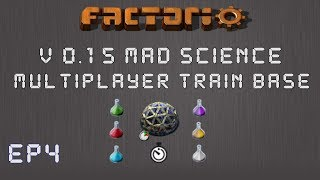 Factorio 0.15 Mad Science Ep 4: Trains & Outposts! - Multiplayer Train Base, Let's Play,Gameplay