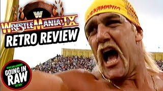WORST MANIA EVER? Wrestlemania 9 Review | Going In Raw Retro PPV Review