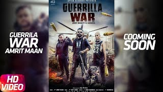 Guerrilla War | Amrit Maan | Deep Jandu | DJ Goddess | Sukh Sanghera | Releasing 15th Oct. 2017