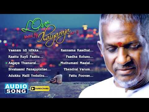 Love Notes by Ilaiyaraja   Vol 3   Ilayaraja Love Hits   Tamil Movie Songs   SPB   S Janaki   Mano