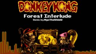 DKC2 - Forest Interlude [Remix by NyxTheShield]