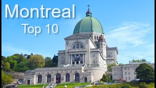 Montreal - Top Ten Things To Do