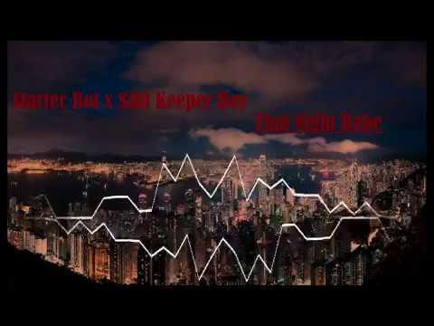 That night babe - Startec Boi x $hit Keeper Boy( mixtape )