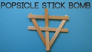 How to Make a Popsicle Stick Bomb