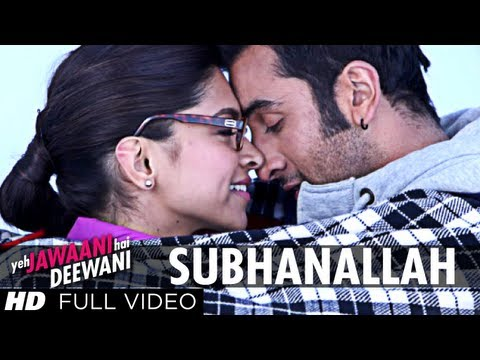 Subhanallah Yeh Jawaani Hai Deewani Full Video Song | Ranbir...
